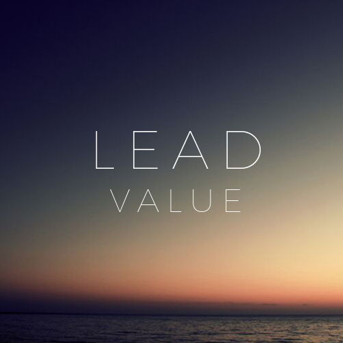Increase Your Lead Value To Hit Income Targets